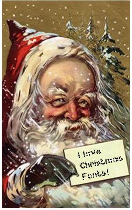 """Santa LOVES the """"Holiday Fonts""""!"""